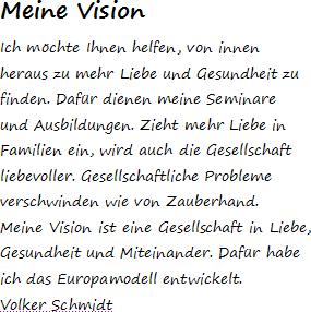 Meine Vision Gesellschaft in Liebe, Gesundheit, Miteinander